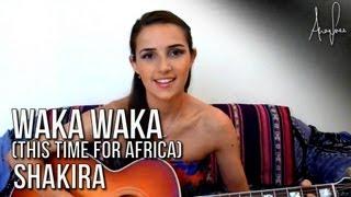 download lagu Shakira - Waka Waka Acoustic Cover By Ana Free gratis