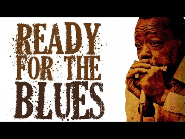 Ready For The Blues - 22 Vintage Blues Tracks (One Hour Of Blues)
