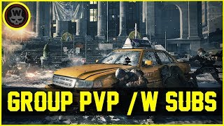 Group PVP with Subs (The Division 1.6.1)