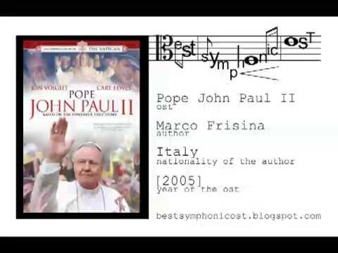 Pope John Paul II - Open the doors (Marco Frisina) - best symphonic soundtrack