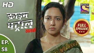 Crime Patrol Satark Season 2 - Ep 58 - Full Episode - 2nd October, 2019