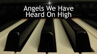 Angels We Have Heard On High Christmas Piano Instrumental