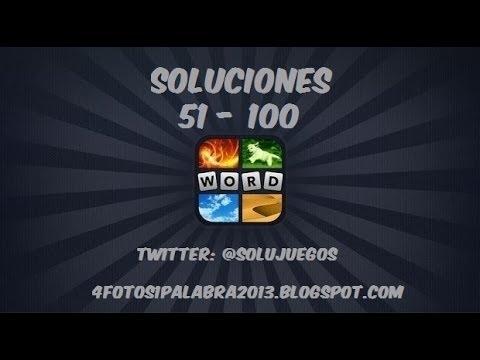 4 fotos 1 palabra   Nivel 51 - 100 Actualización 2013 SOLUCIONES