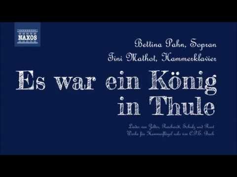 Friedrich Silcher - Es war ein König in Thule