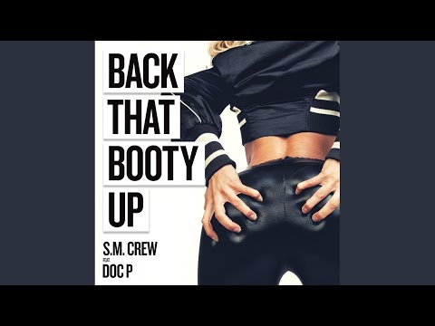 Back That Booty Up (Wez Devine House Mix) thumbnail