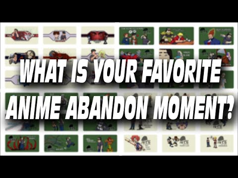 What's Your Favorite Anime Abandon Moment?
