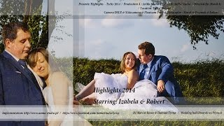 █▬█ █ ▀█▀ Izabela & Robert - Highlights 2014 - AnMa Studio - Video DSLR