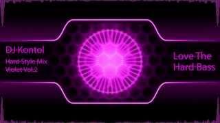 DJ Kontol - HardStyle Mix - love The Hard Bass CD1 - Violet Vol.2