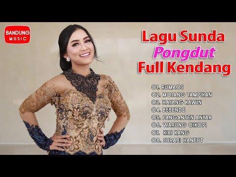 Lagu Sunda Pongdut Full Kendang Terbaru