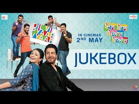 Dil Vil Pyaar Vyaar - Songs Jukebox | Gurdas Maan Jassi Gill...