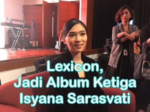 Download  Lexicon, Jadi Album Ketiga Isyana Sarasvati Gratis, download lagu terbaru