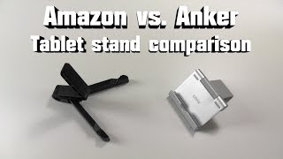 Amazon vs. Anker Tablet Stand Comparison