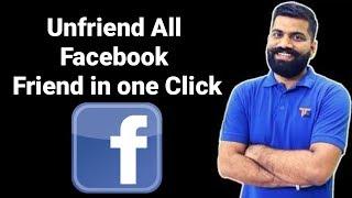 Unfriend All Facebook Friend In One Click Or Min