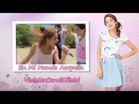 Violetta:En Mi Mundo Acapella