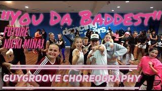 """You Da Baddest""   @future @nickiminaj   @GuyGroove Choreography"