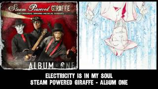 Watch Steam Powered Giraffe Electricity Is In My Soul video