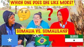 Somalia vs Somaliland challenge with a Brazilian girl-FUNNIEST