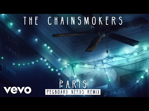 download lagu The Chainsmokers - Paris Pegboard Nerds Remix gratis
