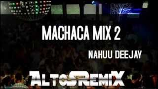 MACHACA MIX  2  [AltoSRemiX ®]