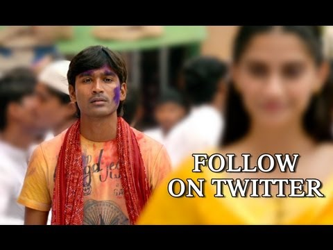Follow Dhanush On Twitter - Raanjhanaa