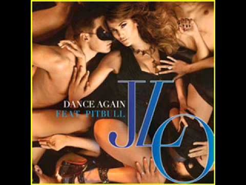 Jennifer Lopez ft Pitbull - Dance Again
