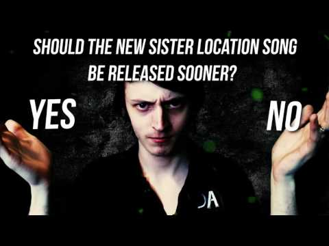SISTER LOCATION SONG INTERACTIVE VOTING POLL! - DAGames
