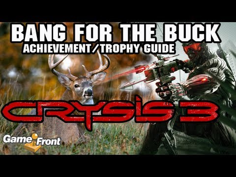 Crysis 3 - Bang for the Buck - Achievement/Trophy Guide (XBOX 360/PS3/PC)