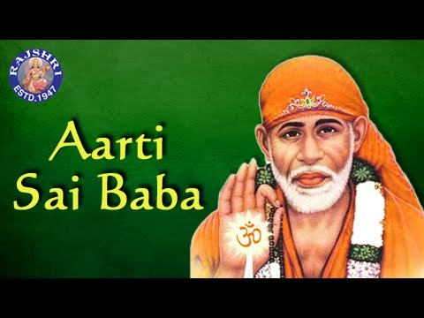 Aarti Saibaba - Sai Baba Aarti With Lyrics - Marathi Devotional Songs video