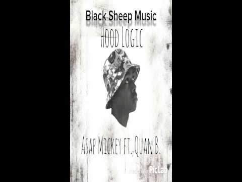 Hood Logic-Asap Magic ft. Quan B.