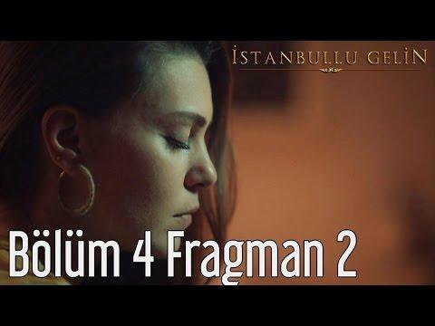 İstanbullu Gelin 4. Bölüm 2. Fragman