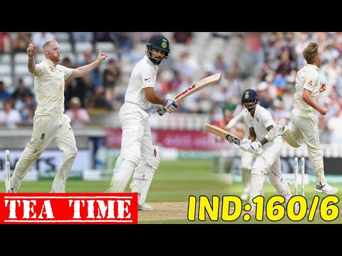 India vs England 1st Test Day 2 Tea Time IND 160/6 || Kohli Slam 17th Fifty Sam Curran Get 4 Wicket