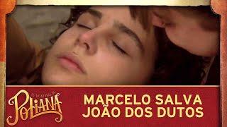 As Aventuras de Poliana | Marcelo resgata João dos dutos