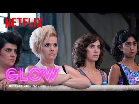 GLOW | Season 1: Recap [HD] | Netflix