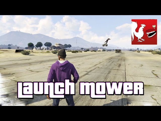 Things to do in GTA V - Launch Mower