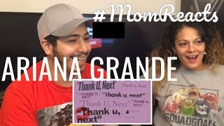 #MOMREACTS Ariana Grande thank u, next FIRST REACTION