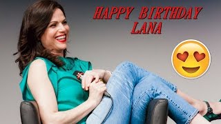 Happy Birthday Lana Parrilla