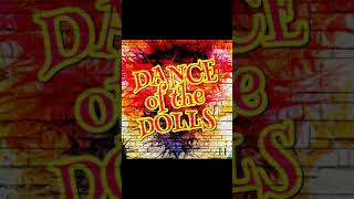 Dance Of The Dolls Song With Memotron