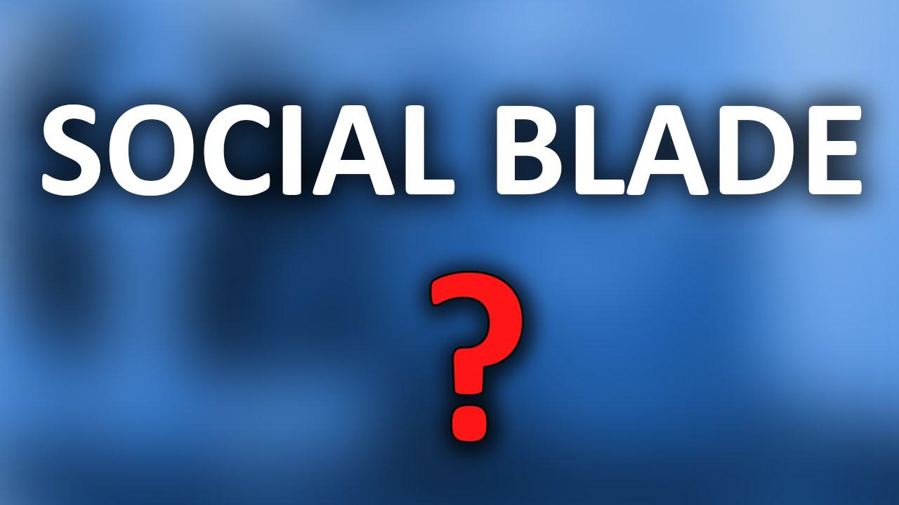 Da Li Je Social Blade Realan Pokazatelj Zarade Youtube