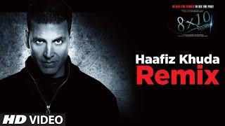"download lagu ""haafiz Khuda Remix "" 8x10 Tasveer Ft. Akshaye Kumar, gratis"