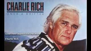 Watch Charlie Rich Good Time Charlies Got The Blues video
