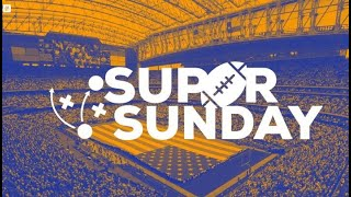 Sunday February 2, 2020 Super Sunday