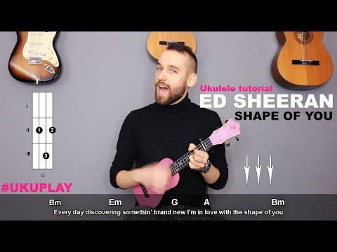 Nauka Gry Na Ukulele - Lekcja 13 - Shape Of You - Ed Sheeran (UKUPLAY)