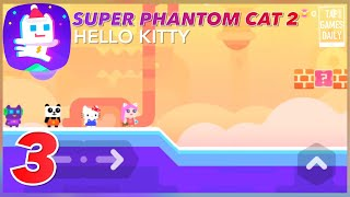 SUPER PHANTOM CAT 2 - HELLO KITTY Gameplay Walkthrough Part 3