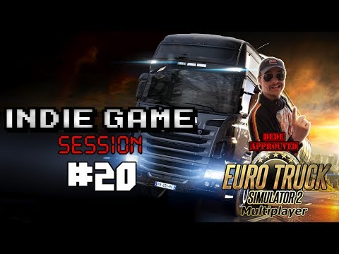 [Replay] Indie Game Session #20 : Dédé et Poupée font la course - Euro Truck Simulator 2 Multi !