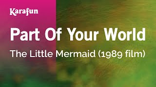 Karaoke Part Of Your World The Little Mermaid