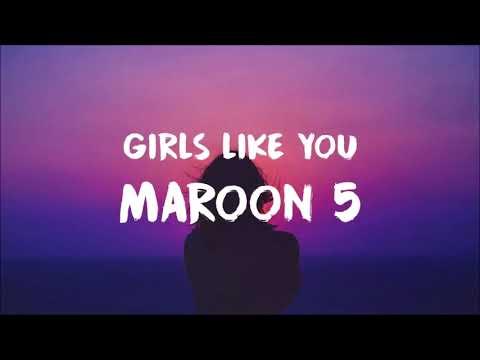 Maroon 5 - Girls Like You - ( 1 hour )