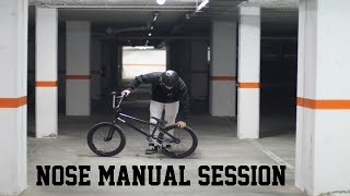 Nose manual session