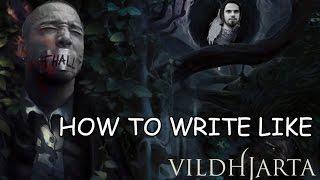 How To Write Like  Vildhjarta