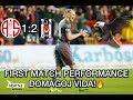 Domagoj Vida First match for Besiktas! (BEST OF #2)