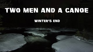 Two Men and a Canoe - Winter